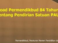 Peraturan Menteri Pendidikan dan Kebudayaan Nomor 84 tahun 2014 tentang Pendirian Satuan PAUD.