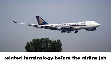 एयरलाइन में जॉब से पहले कुछ सम्बंधित शब्दावली