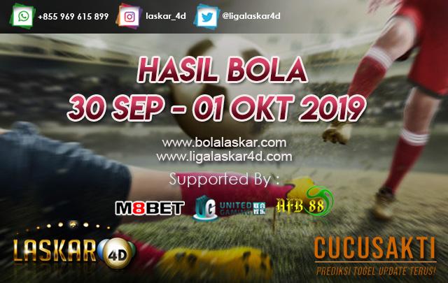 HASIL BOLA TANGGAL 30 SEP – 01 OKT 2019