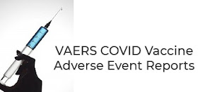 VAERS COVID SHOT VACCINE ADVERSE REACTIONS, DEATHS, MISCARRIAGES, HEART ATTACKS