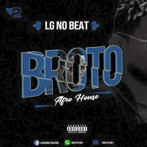 Download Mp3 LG No Beat - Broto (Afro House)