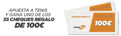 kirolbet.es tenis tierra batida 35 cheques regalo 100€
