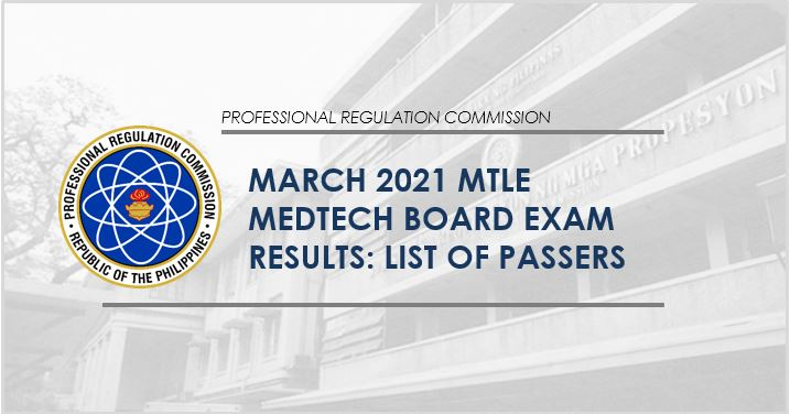 FULL RESULT: March 2021 Medtech board exam MTLE list of passers