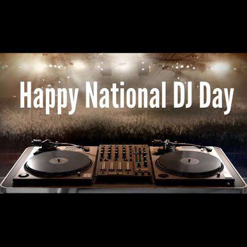 National DJ Day Wishes