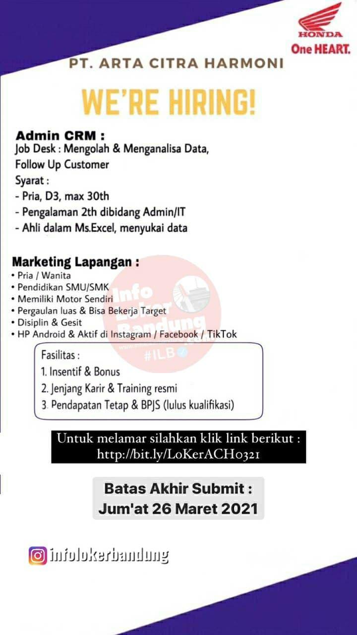 Lowongan Kerja PT. Arta Citra Harmoni ( Aceh Motor ) Bandung Maret 2021