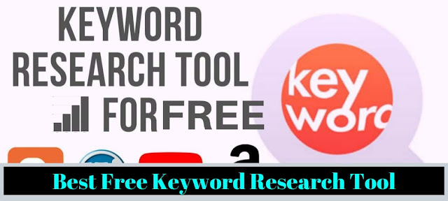 Best Free Keyword Research Tool for WordPress, Youtube, Amazon, and Blogger 2019-2020