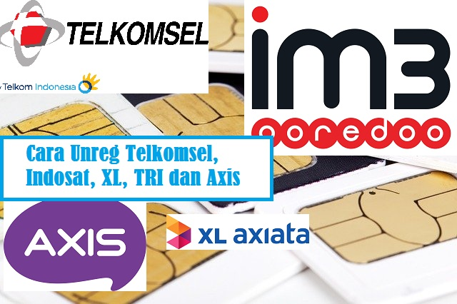 Cara Unreg Telkomsel Indosat XL TRI dan Axis