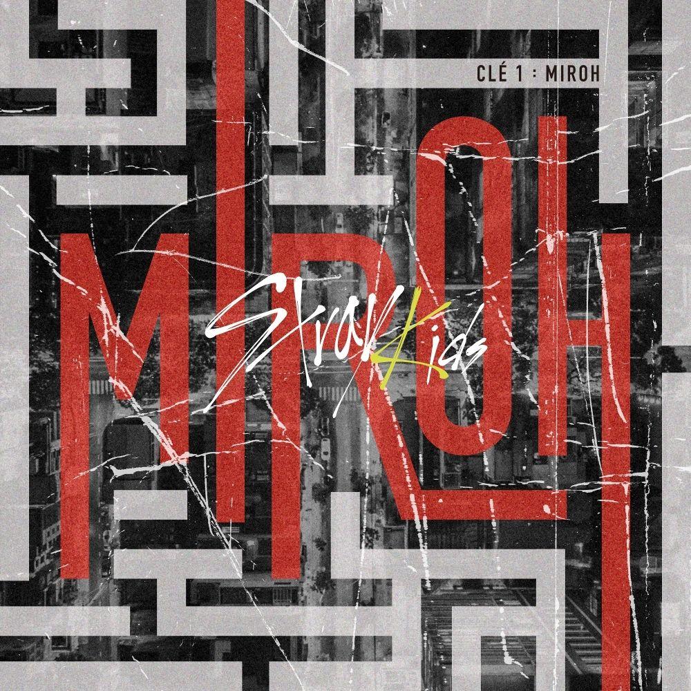 Stray Kids – Clé 1 : MIROH – EP