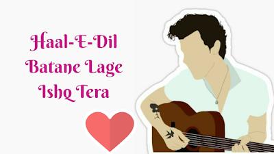 Hal-E-Dil Batane Lage