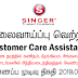 Vacancy In Singer (Sri Lanka) PLC  Post Of - Customer Care Assistants