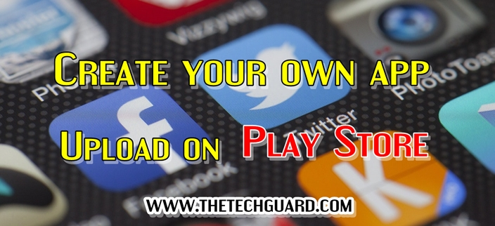 Make Your Own App Free - Without Coding & Upload App on Playstore