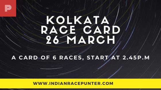 Kolkata Race Card 26 March
