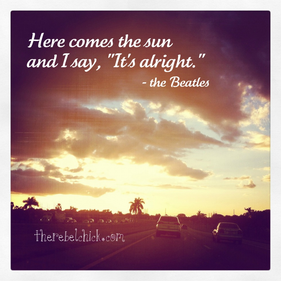 Sun Quotes: Becca's Life: August 2013