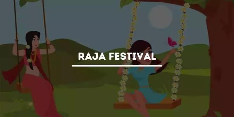 Raja Festival - The Most Popular Fiesta of Odisha