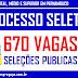 PROCESSO SELETIVO, 670 VAGAS NÍVEIS FUNDAMENTAL, MÉDIO E SUPERIOR EM PERNAMBUCO