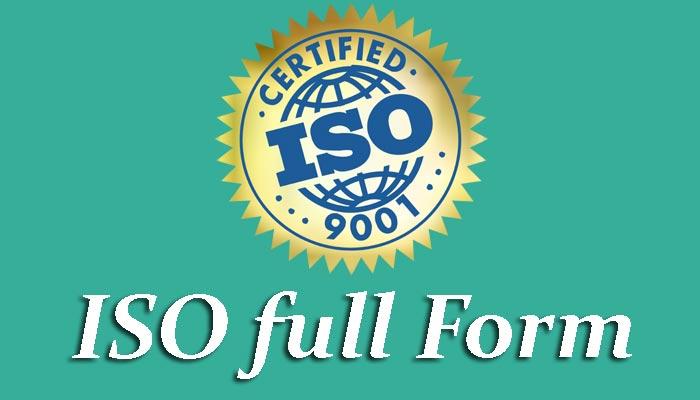 ISO Full Form in Hindi - आईएसओ क्या होता है?
