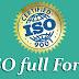 ISO Full Form in Hindi - आई.एस.ओ क्या है?