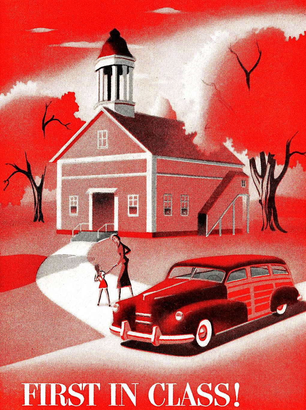 """a 1940s car illustration in red  """"First in Class!"""""""
