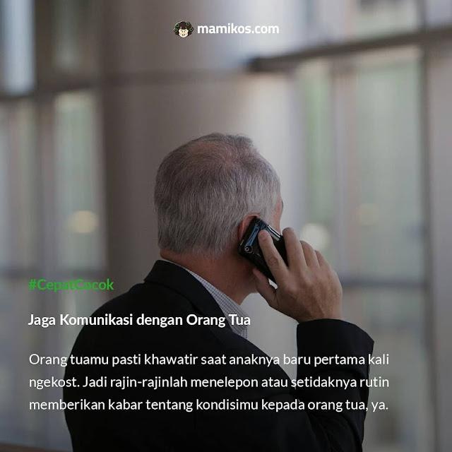Buat Kamu yang Baru Pertama Kali Ngekost Jaga komunikasi dengan orang tua