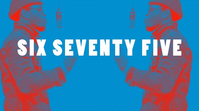SIX SEVENTY FIVE