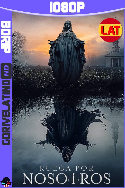 Ruega por Nosotros (2021) BDRip 1080p Latino-Ingles MKV
