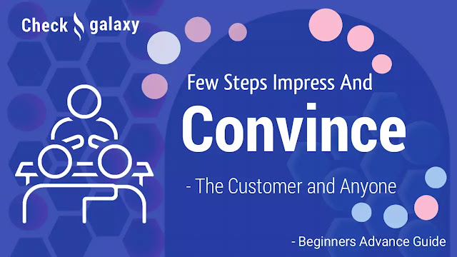 3-steps-to-impress-and-convince-the-customer-and-anyone