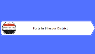 Forts In Bilaspur District