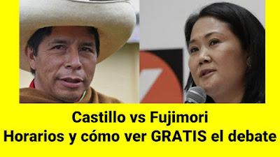 Castillo vs Fujimori Horarios y cómo ver GRATIS el debate