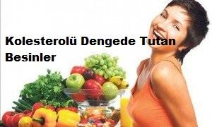 Kolesterolü Dengede Tutan Besinler