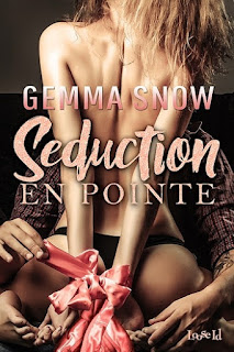 gemma snow, seduction en pointe, Erotic Romance, Erotic Novel, Paris, Ballet, Voyeurism, Exhibitonism,Teacher, Romance, Bisexual erotic romance