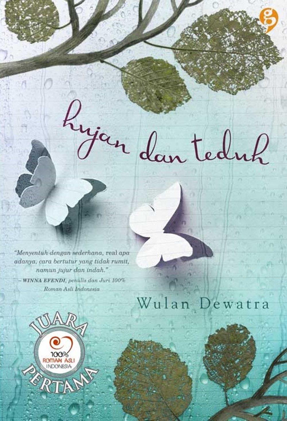 Wulan Dewatra - Hujan dan Teduh