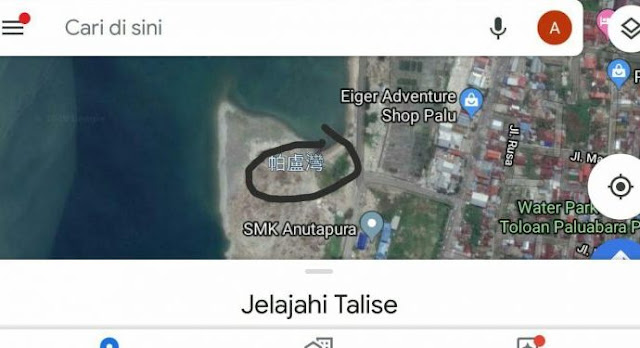 Di Google Maps Pakai Bahasa China, Teluk Palu Sudah Dijual?