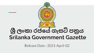 Sri Lanka Government Gazette 2021 April 02 2021-04-02