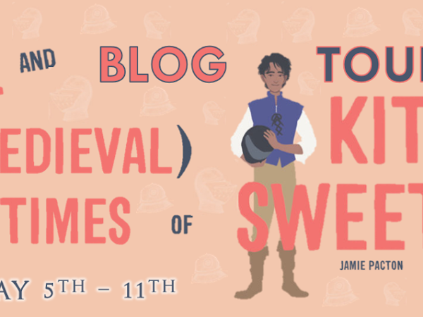 THE LIFE AND (MEDIEVAL) TIMES OF KIT SWEETLY BLOG TOUR