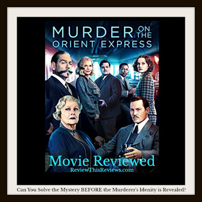 Murder on the Orient Express (2017) Movie Review