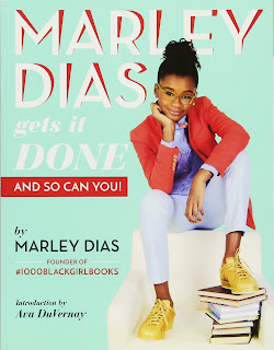 Marley Dias Gets It Done -- And So Can You!