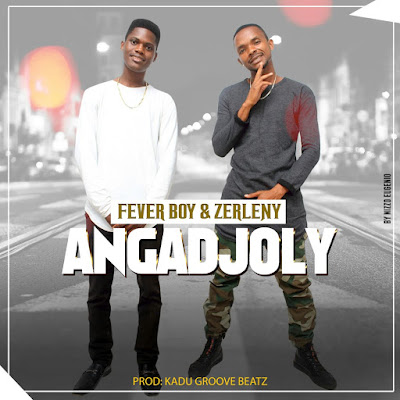 Fever Boy feat. Zerleny - Angadjoly (Prod. Kadu Groove Beatz) | Download Mp3