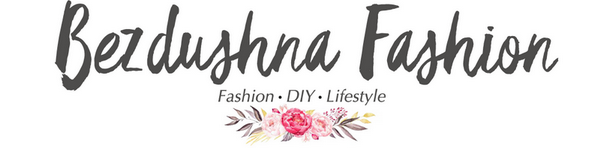 Bezdushna Fashion: DIY, Fashion, Lifestyle
