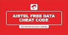 Airtel Free Data Cheat Code 2020 (Awoof 60GB)