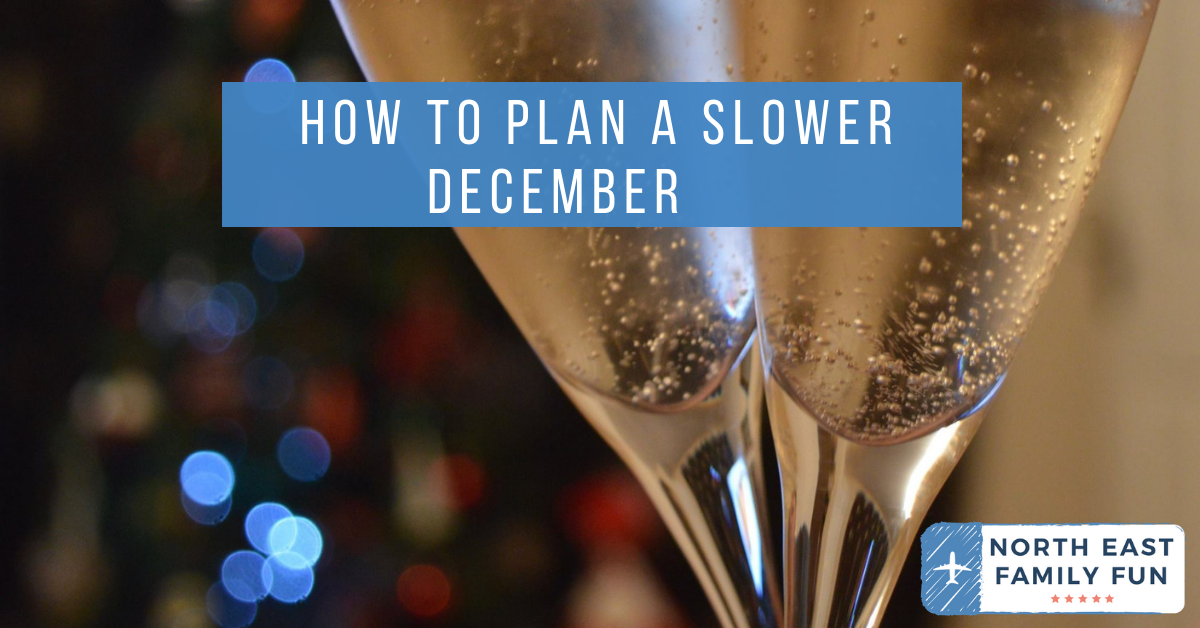How to Plan a Slower December