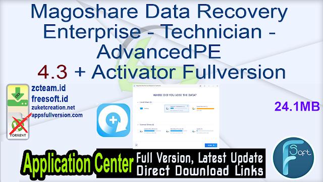 Magoshare Data Recovery Enterprise – Technician – AdvancedPE 4.3 + Activator Fullversion