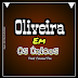 Oliveira - Os Únicos (2018)[Beira9DaDes]
