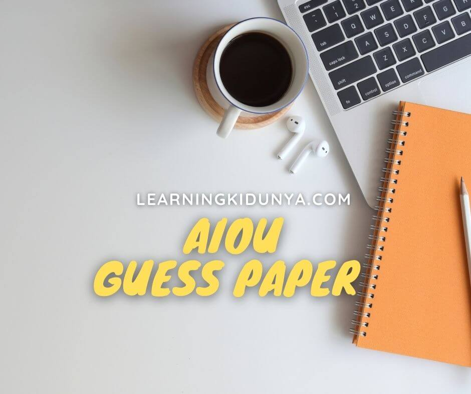 Aiou Guess Paper 2021   Aiou Guess Paper For All Subjects   Aiou guess paper 2020