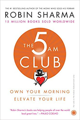 Download Free The 5 AM Club: Own Your Morning, Elevate Your Life by Robin Sharma Book PDF
