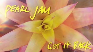 Get It Back Lyrics - Pearl Jam