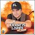 Francis Lopes - Forró e Vaquejada - Vol. 21