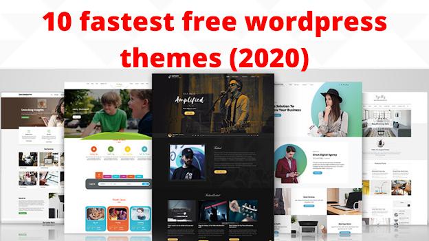 10 Fastest Free WordPress Themes (2020)