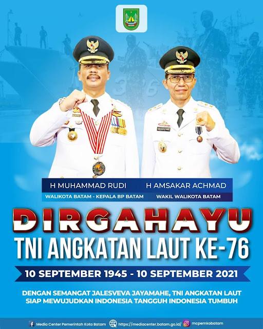 Walikota dan Wakil Walikota Batam Ucapkan Dirgahayu TNI AL ke 76