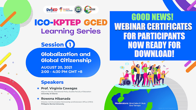 Webinar Certificate | Day 1 Session | August 21 | ICO-KPTEP GCED Learning Series 3 | Now Ready for Download!