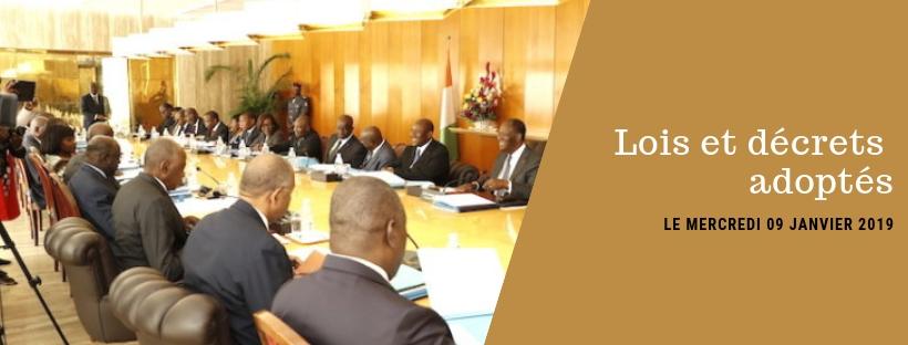 Projets de loi et de décrets récemment adoptés en Conseil des Ministres du 09/01/2019